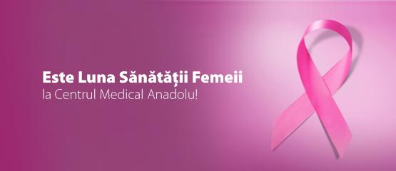Luna Sanatatii Femeii la Centrul Medical Anadolu